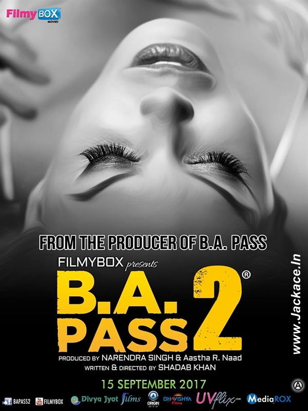 B A PASS 2 (2017) Bollywood Movie